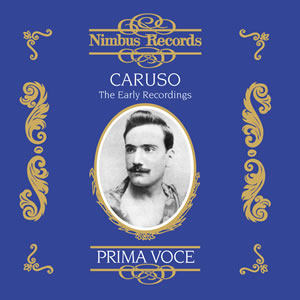 Enrico Caruso - The Early Recordings - 1902-1909
