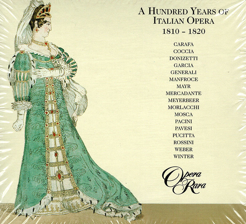 A Hundred Years Of Italian Opera 1810-1820