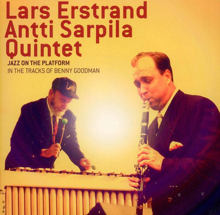 Lars Erstrand - Jazz On The Platform - In The Tracks Of Benny Goodman image