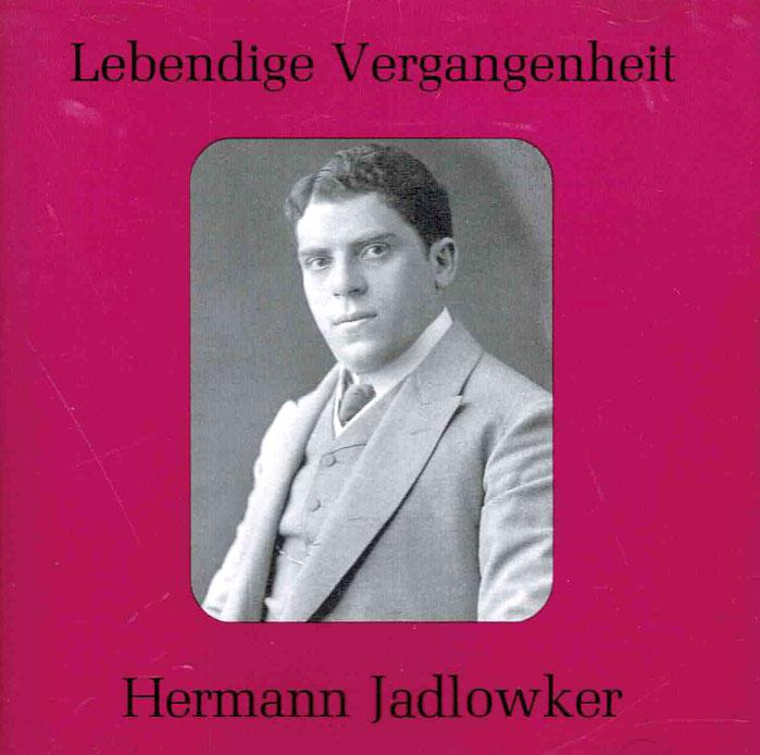 Hermann Jadlowker - Historic recordings