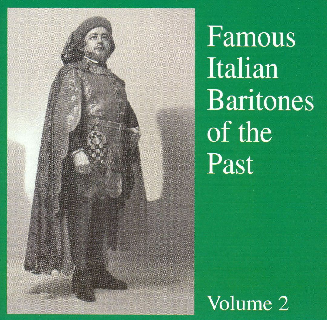 Famous Italian Baritones of the Past, Vol. 2