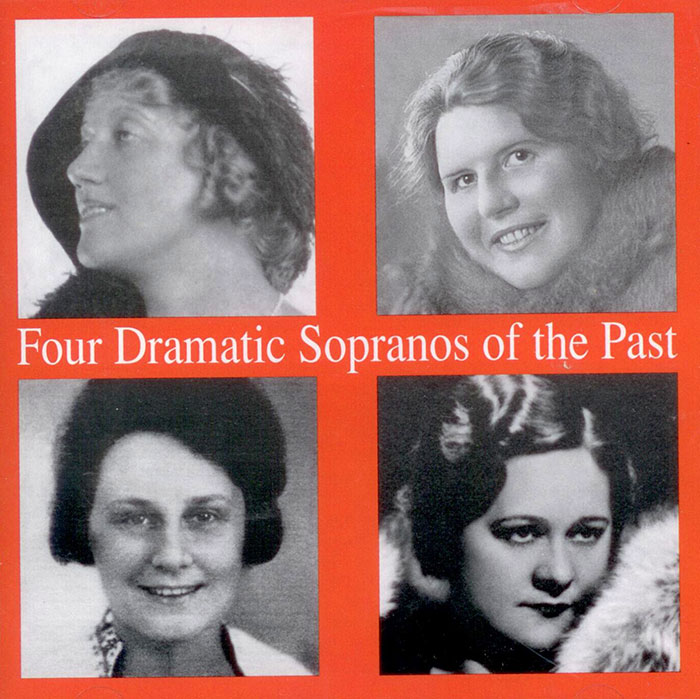 Four Dramatic Sopranos of the Past