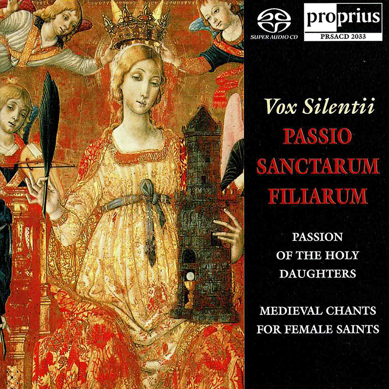 Passio Sanctarum Filiarum: Medieval Chants for Female Saints