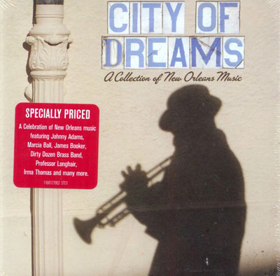 City of dreams - A collection of New Orleans Music