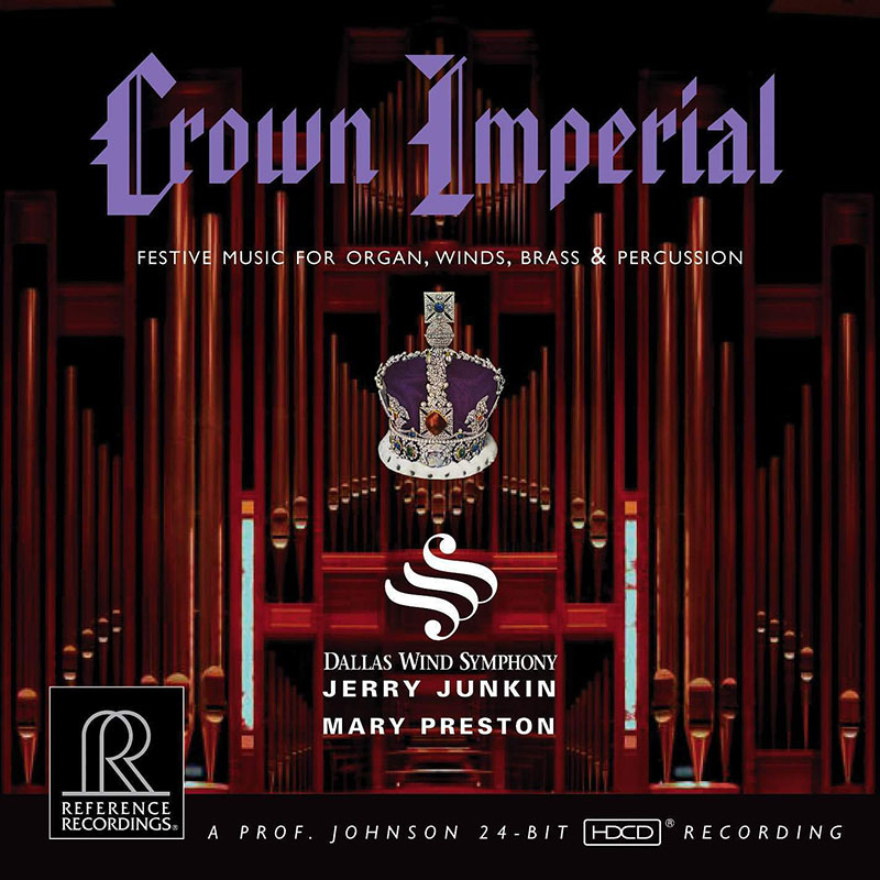 Crown Imperial - Festive Music for Organ, Winds, Brass & Percussion!