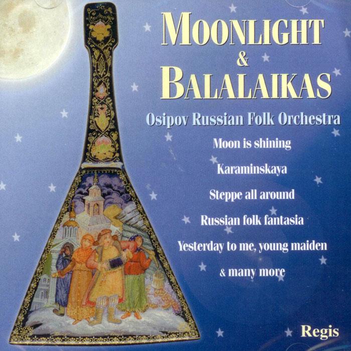 Moonlight & Balalaikas