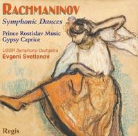 Symphonic Dances / Prince Rostislav Music / Capriccio on Gypsy Themes
