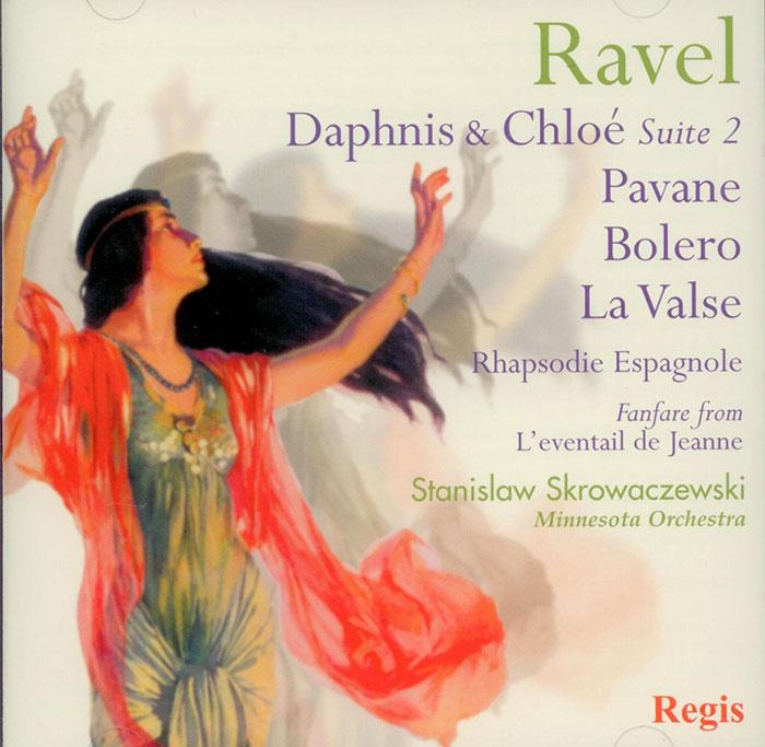 Bolero / Pavane pour une infante defunte / Rhapsodie espagnole / La valse / Daphnis et Chloe