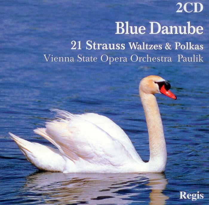Blue Danube - 21 Strauss Watzes and Polkas