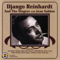 Django Reinhardt And The Singers with Jean Sablon 1933-1943