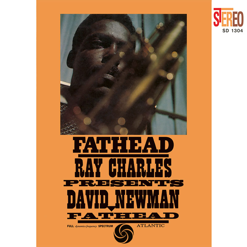 Ray Charles Presents David Newman: Fathead
