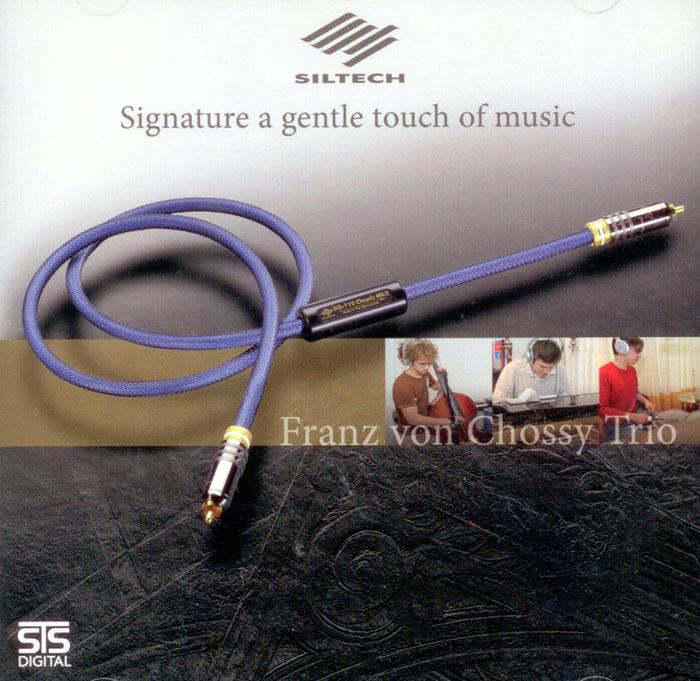 Franz von Chossy Trio - Signature a gentle touch of music