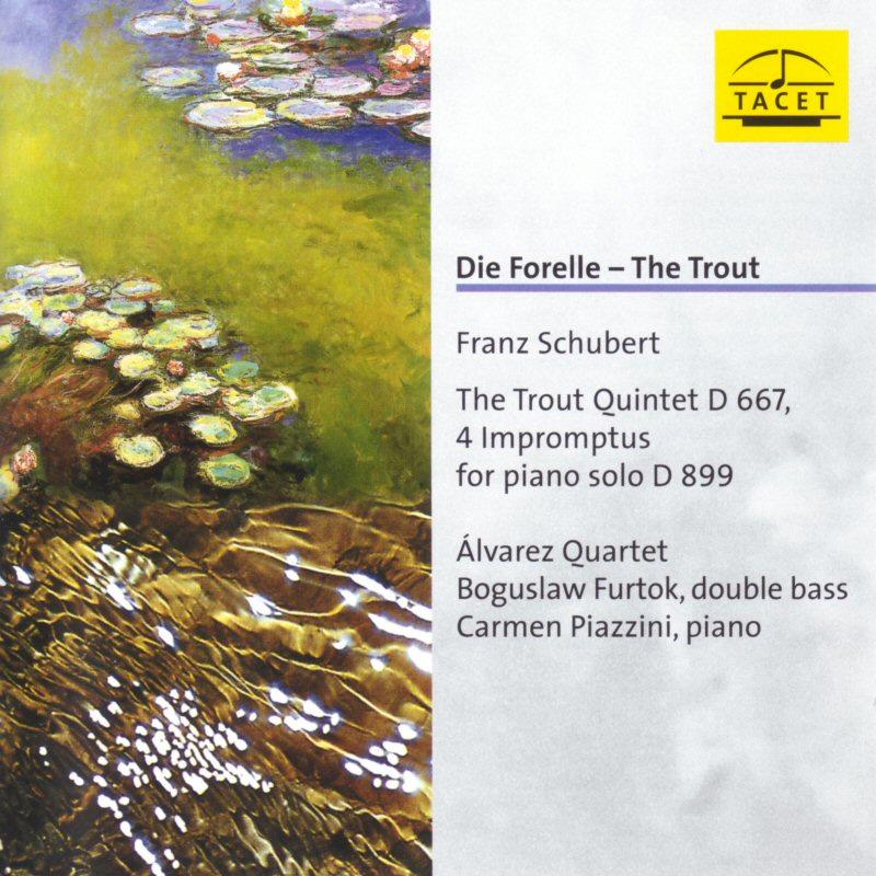 The Trout Quintet D667 / 4 Impromptus for piano solo D899
