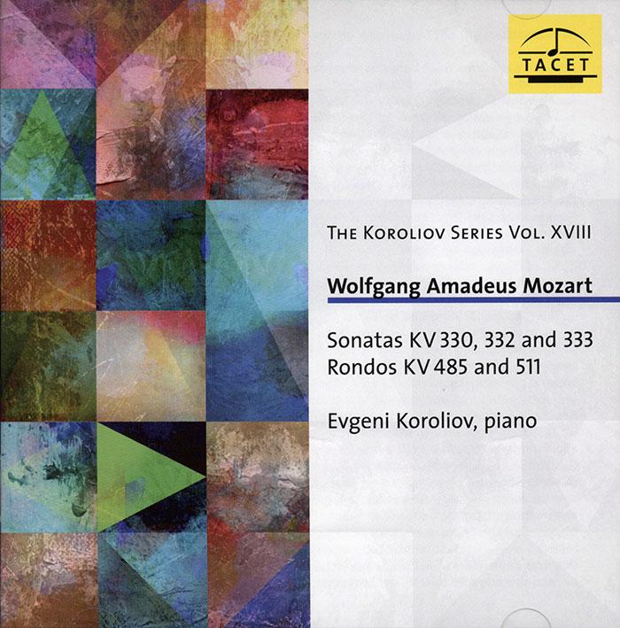 Sonatas KV 330, 332 and 333 Rondos KV 485 and 511