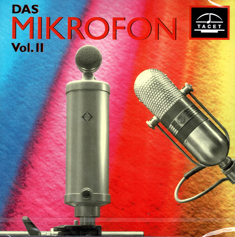 Das Mikrofon Vol. 2 - History Of The Microphone