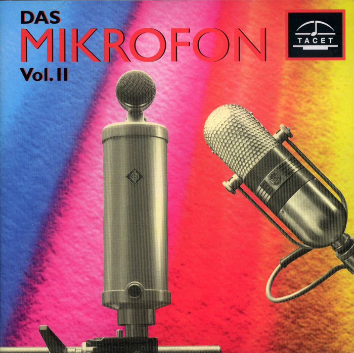 Das Mikrofon Vol. 2 / History Of The Microphon