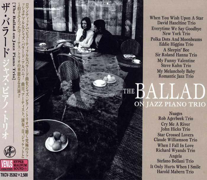 The Ballad on Jazz Piano Trio