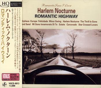 Harlem Nocturne ~ Romantic Highway Venus HQCD