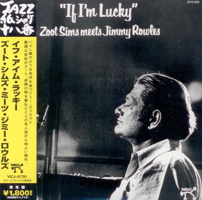 Zoot Sims Meets Jimmy Rowles - If I'm Lucky image