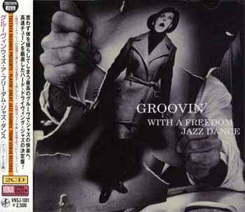 Groovin with a FREEDOM JAZZ DANCE - na 2 CD
