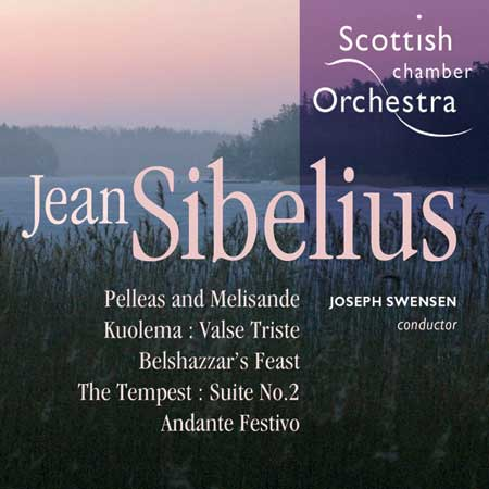 Theatre Music - Pelleas and Melisande / Kuolema - Belshazzar's Feast / The Tempest